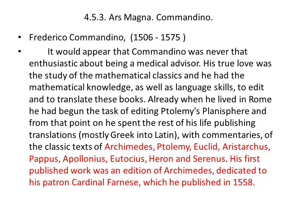 4.5.3.Ars Magna. Commandino.