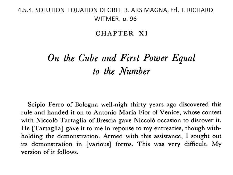 4.5.4. SOLUTION EQUATION DEGREE 3. ARS MAGNA, trl. T. RICHARD WITMER, p. 96