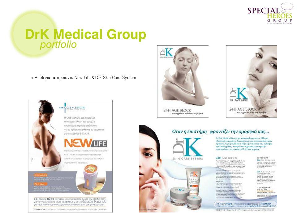 » Publi για τα προϊόντα New Life & Drk Skin Care System