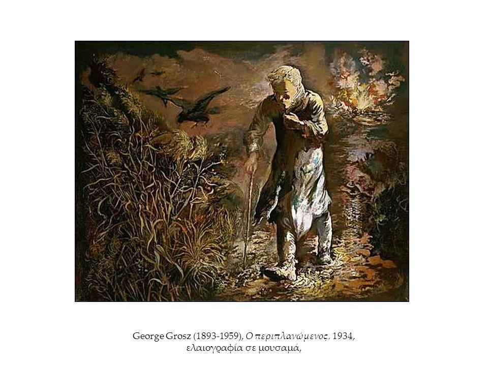 George Grosz (1893-1959), Ο περιπλανώμενος, 1934, ελαιογραφία σε μουσαμά,