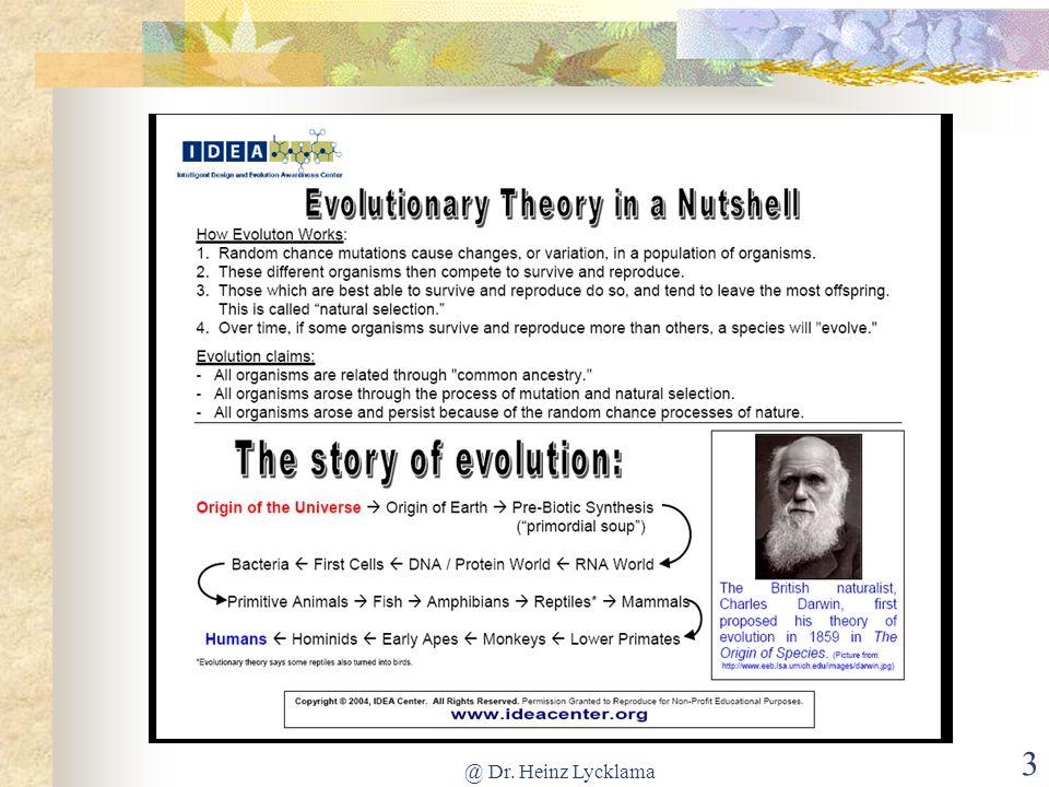 Η Εξελικτική Θεωρία εν συντομία Πώς λειτουργεί η εξέλιξη: 1.