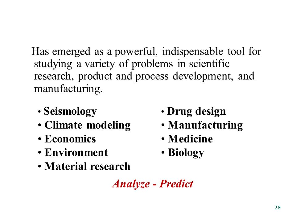 Mathematical Modeling Complements, but does not replace, theory and experimentation in scientific research.