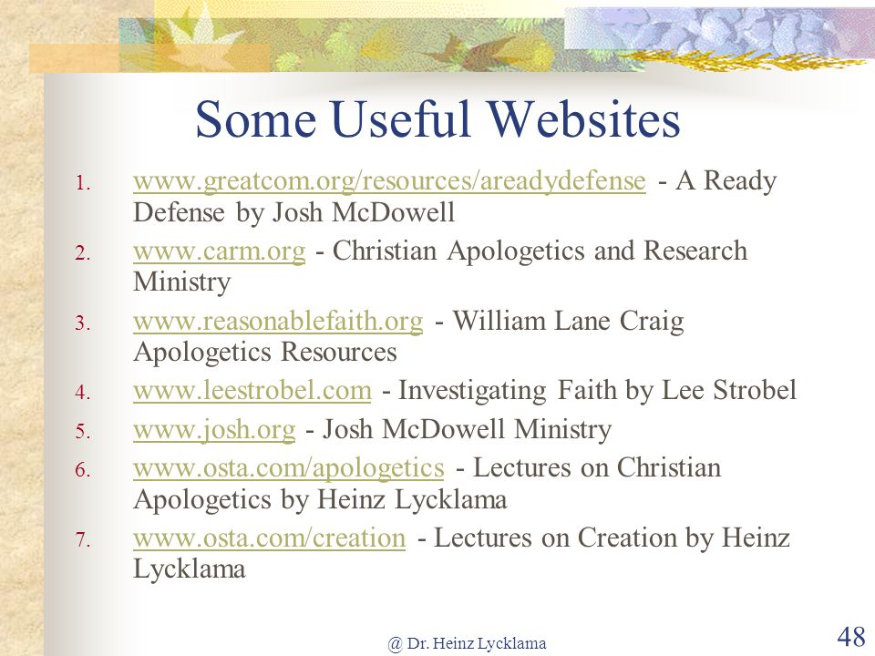 @ Dr. Heinz Lycklama 48 Some Useful Websites 1.