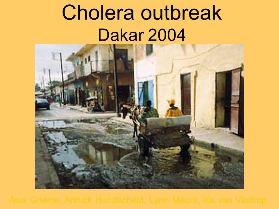 Cholera outbreak Dakar 2004 Awa Gneme, Annick Hundscheid, Lynn Meurs, Iris van Vlodrop