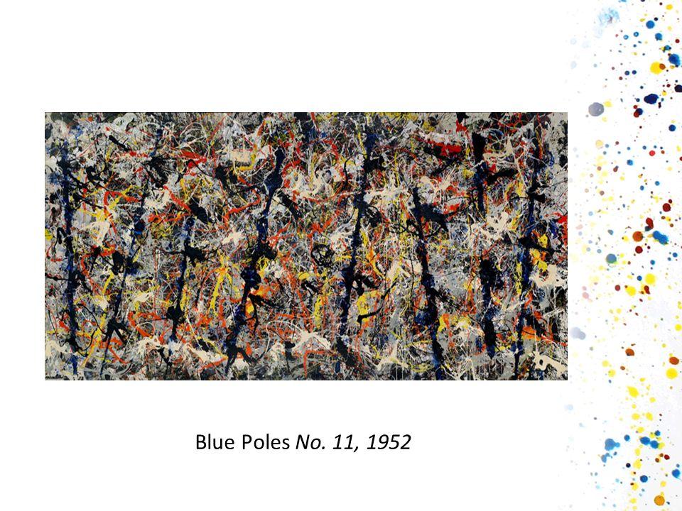 Blue Poles No. 11, 1952