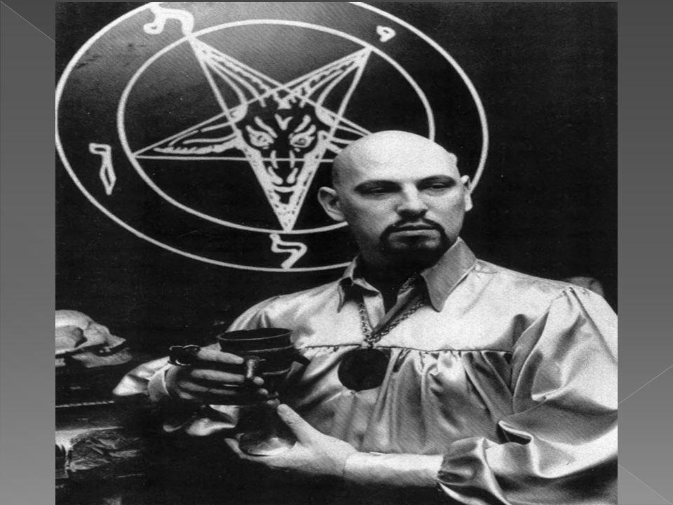 Ο «μεσσίας» της «Εκκλησίας τού Σατανά» Anton Szandor LaVey ήταν μέλος αυτής της κίνησης.