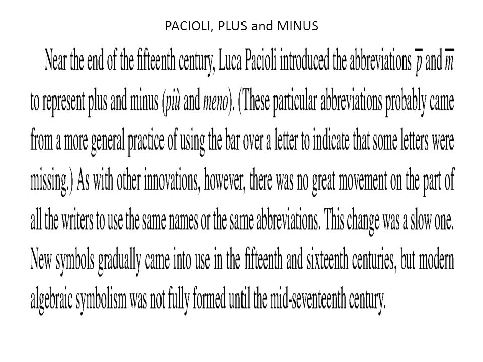 PACIOLI, PLUS and MINUS