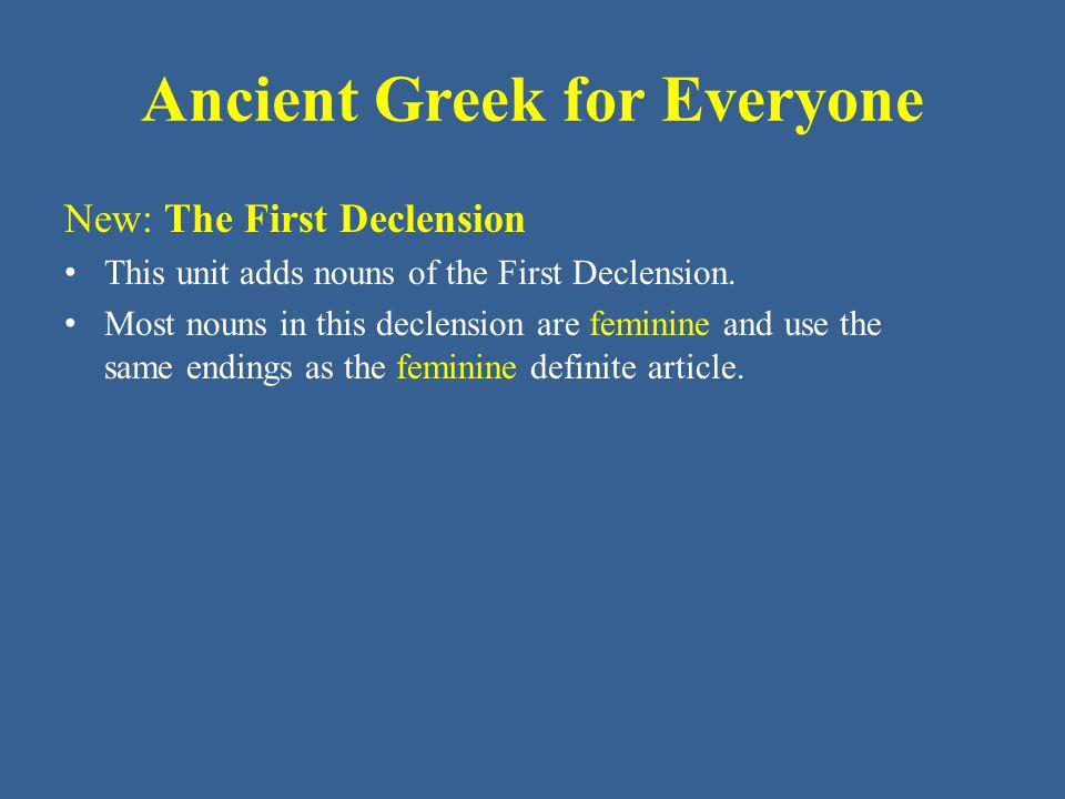 Ancient Greek for Everyone Singular Nom.ἡ ψυχή Gen.