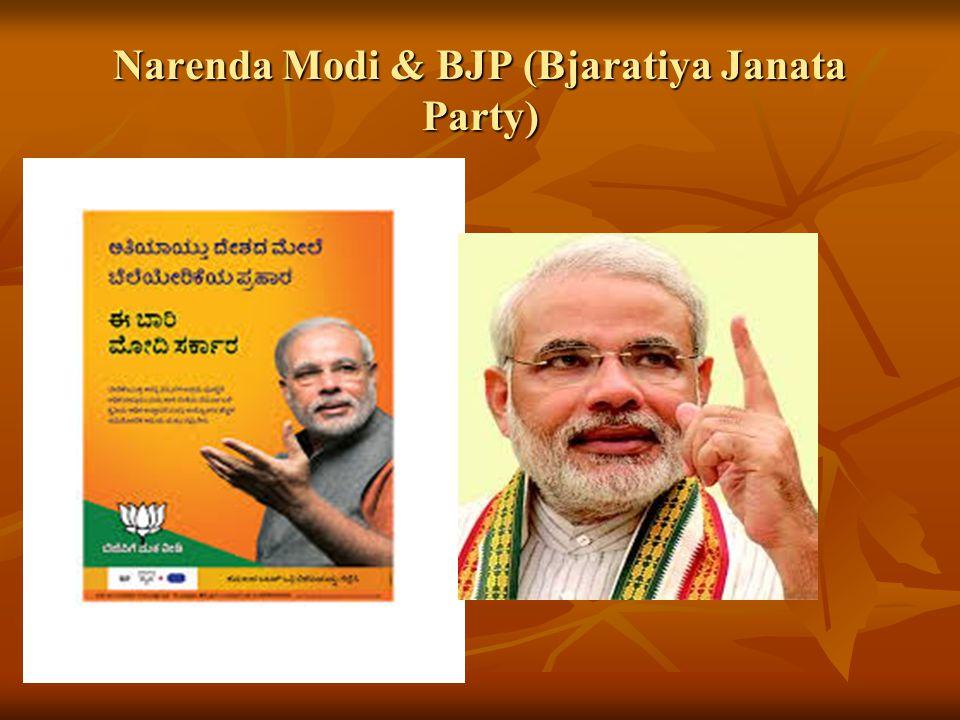 Narenda Modi & BJP (Bjaratiya Janata Party)