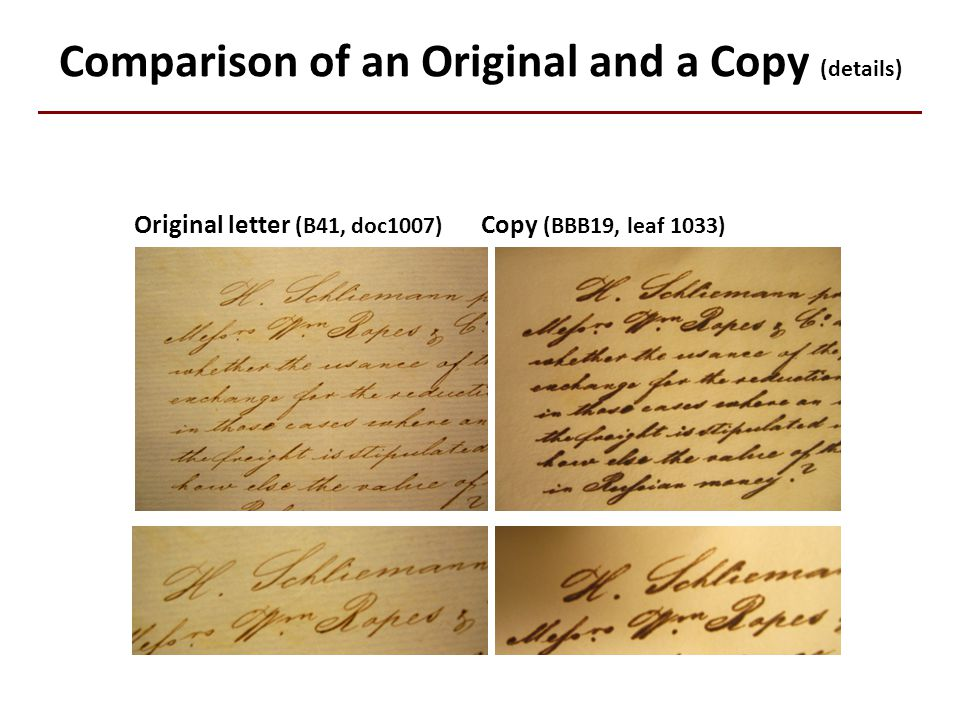 Comparison of an Original and a Copy (details) Original letter (B41, doc1007) Copy (BBB19, leaf 1033)