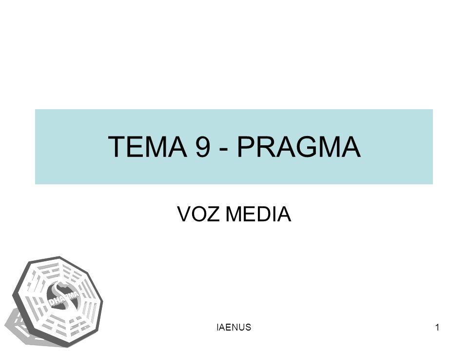 IAENUS1 TEMA 9 - PRAGMA VOZ MEDIA