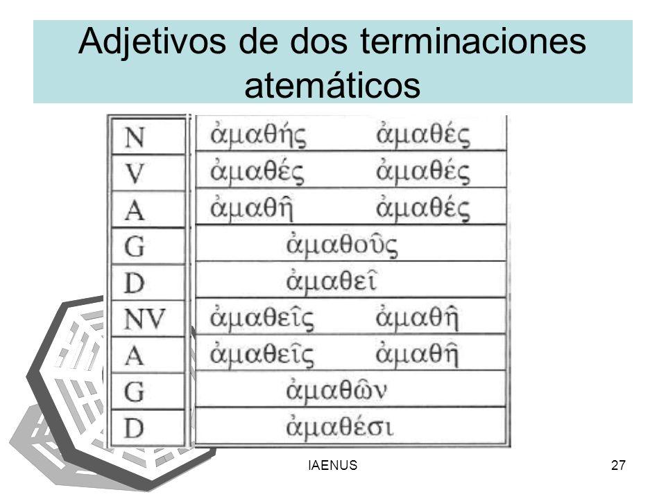 IAENUS27 Adjetivos de dos terminaciones atemáticos