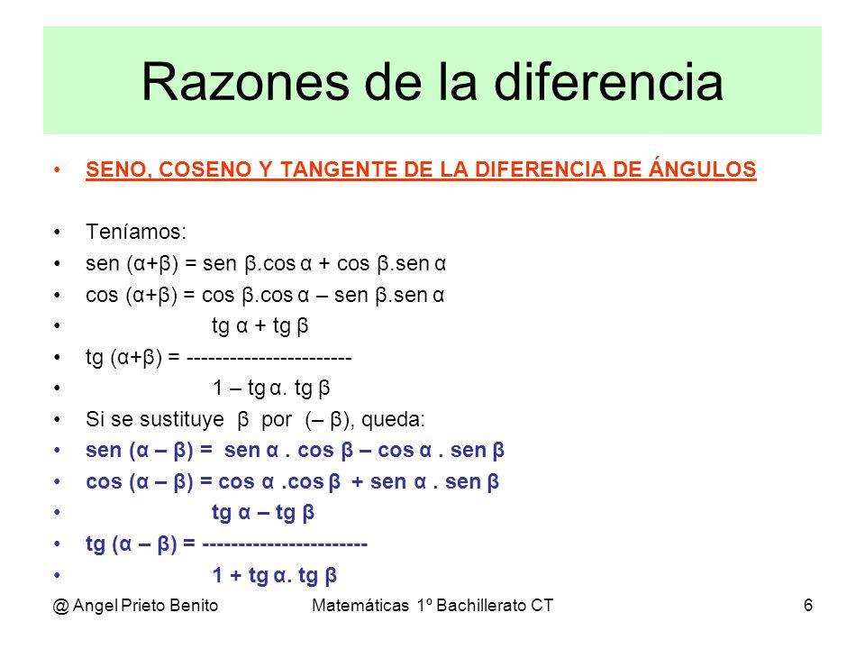 @ Angel Prieto BenitoMatemáticas 1º Bachillerato CT7 Ejercicios Ejemplo 1 Hallar las razones trigonométricas de 75º en función de 30º y 45º.