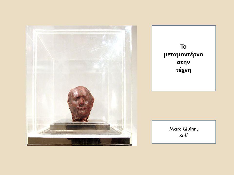 Το μεταμοντέρνο στην τέχνη Marc Quinn, Self