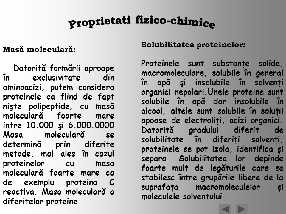 Masă moleculară: Datorită formării aproape în exclusivitate din aminoacizi, putem considera proteinele ca fiind de fapt nişte polipeptide, cu masă mol