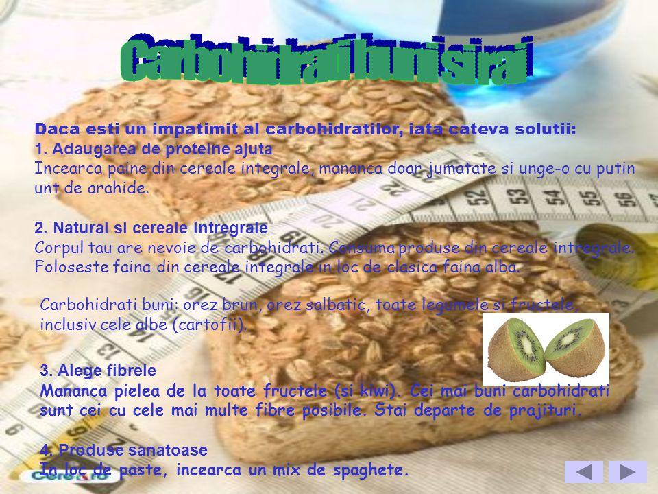 Daca esti un impatimit al carbohidratilor, iata cateva solutii: 1. Adaugarea de proteine ajuta Incearca paine din cereale integrale, mananca doar juma