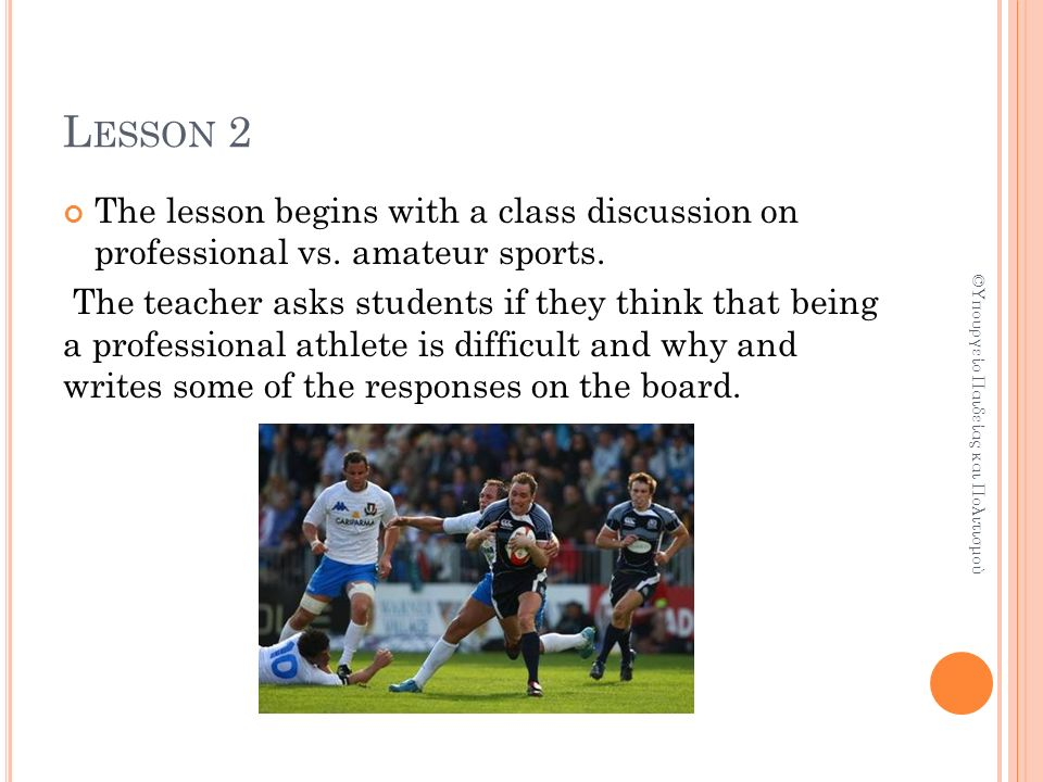 L ESSON 2 The lesson begins with a class discussion on professional vs.