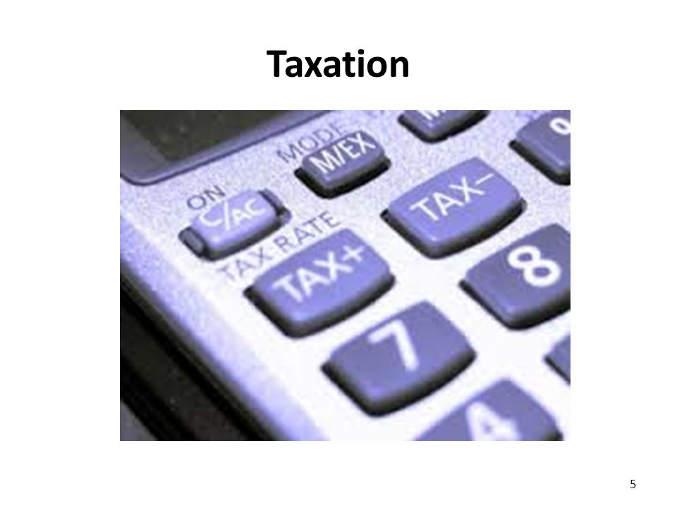 Principles of Taxation The primary function of taxation is to raise revenue to finance government expenditure.