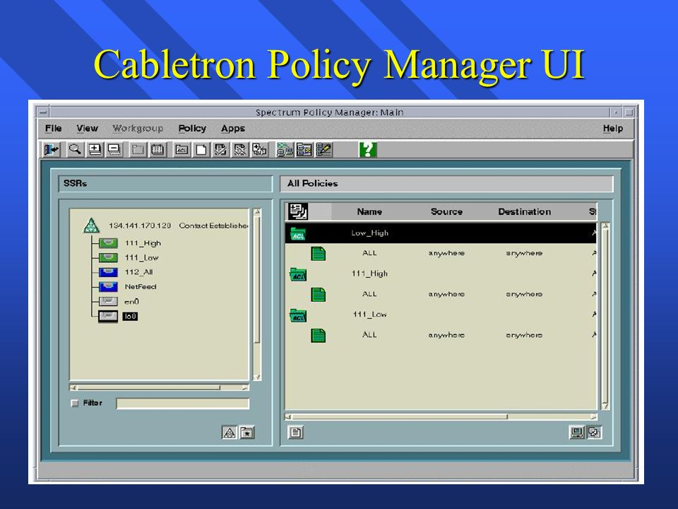 Cabletron Policy Manager UI