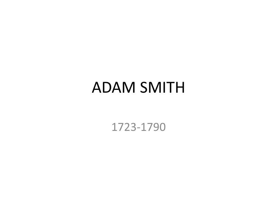 ΙΔΕΕΣ ΤΟΥ ΕΡΓΟΥ ADAM SMITH -ΑΥΤΈΣ ΠΟΥ ΑΠΟΤΕΛΟΥΝ ΘΕΜΕΛΙΩΔΕΙΣ ΑΡΧΕΣ ΤΟΥ ΦΙΛΕΛΕΥΘΕΡΙΣΜΟΥ.