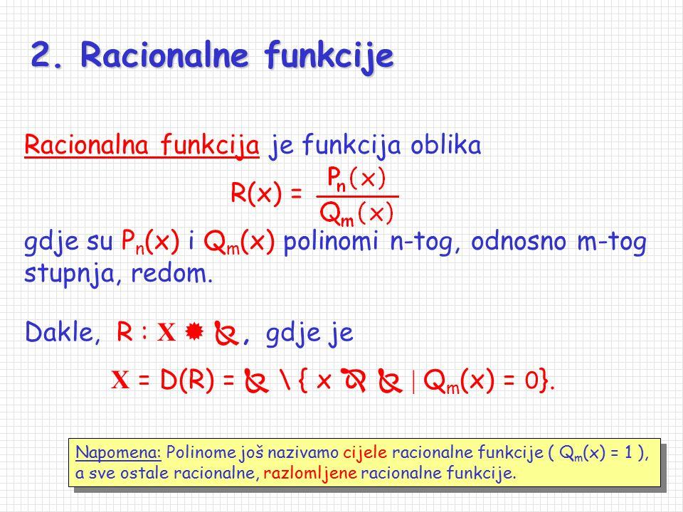 1. Polinomi Polinom n-tog stupnja, n    { 0 }, je funkcija Pn Pn :   , Pn Pn (x) = a n x n + a n-1 x n-1 +... + a 1 x + a0,a0, pri čemu su a n,