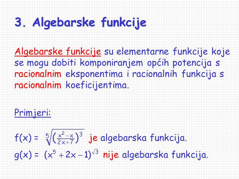 Primjeri: je racionalna funkcija s racionalnim koeficijentima, dok racionalna funkcija f(x) = g(x) = to nije. 1. 2. f 1 (x) = je prava racionalna funk