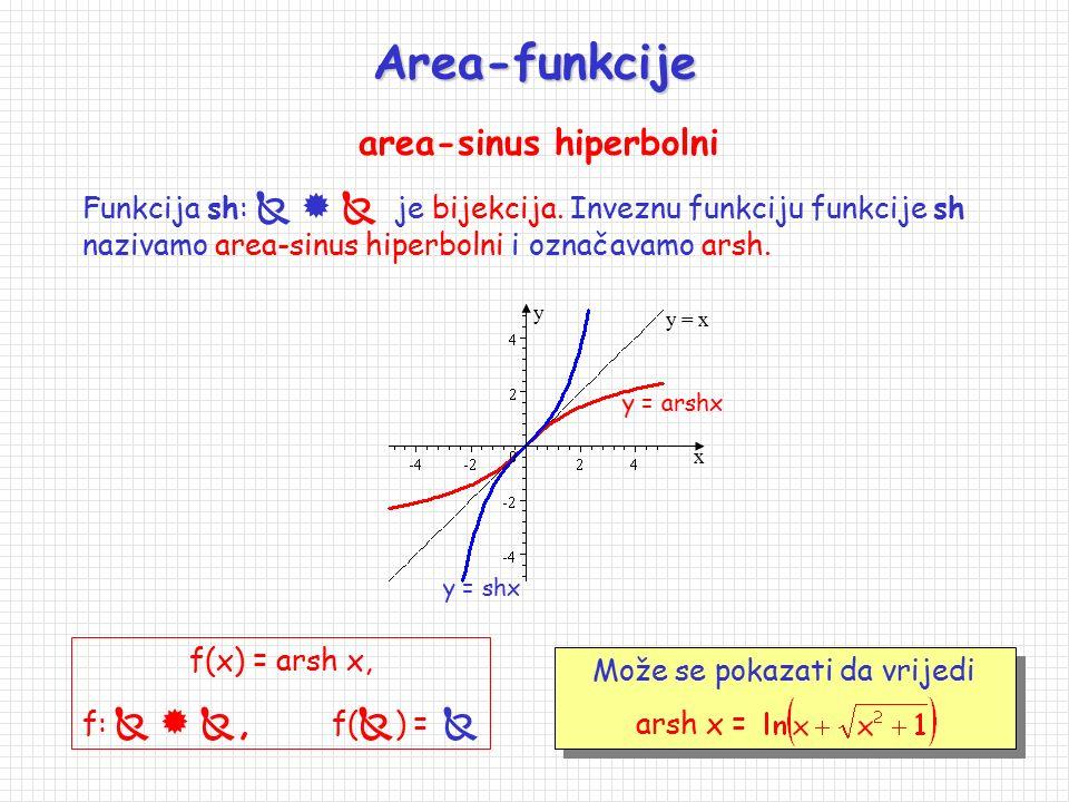 Neke važnije veze između hiperbolnih funkcija ch 2 x - sh 2 x = 1, sh2x = 2 shx chx, ch2x = sh 2 x + ch 2 x, sh 2 x =1/2·(ch2x-1), ch 2 x =1/2·(1 + ch