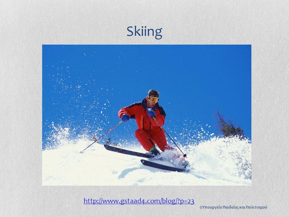 Skiing http://www.gstaad4.com/blog/ p=23 ©Υπουργείο Παιδείας και Πολιτισμού