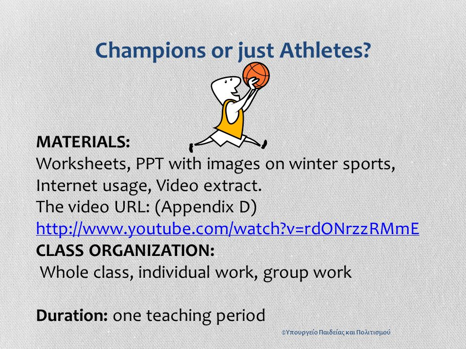 PROCEDURE: Warm – up: 1.The Teacher asks the students to say some winter sports they know.
