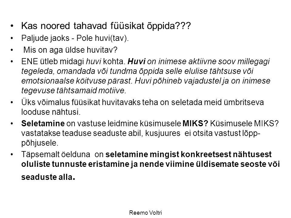 Reemo Voltri Kas noored tahavad füüsikat õppida??.