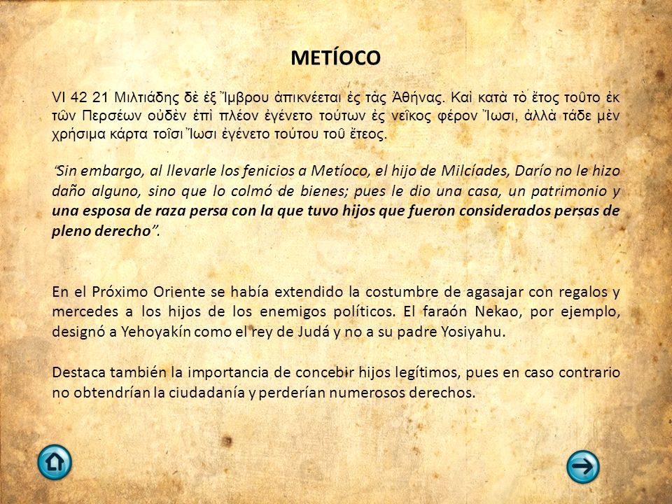 METÍOCO VI 42 21 Μιλτιάδης δὲ ἐξ Ἴμβρου ἀπικνέεται ἐς τὰς Ἀθήνας.
