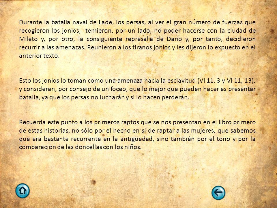 EL RAPTO DE PÉRCALO VI, 65, 4 Ὁ δὲ Λευτυχίδης ἦν ἐχθρὸς τῷ Δημαρήτῳ μάλιστα γεγονὼς διὰ πρῆγμα τοιόνδε.