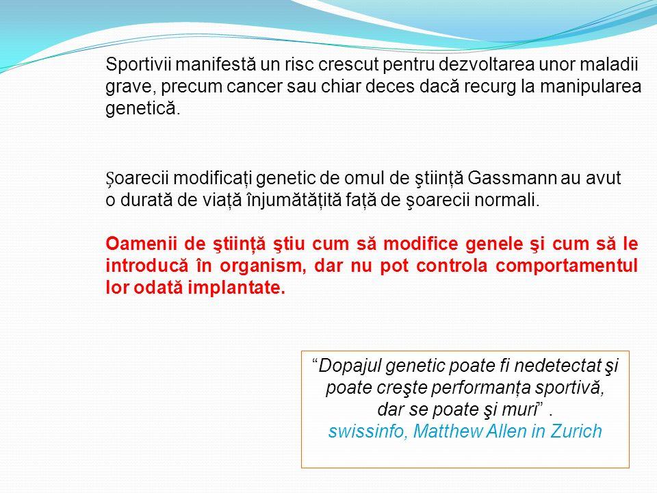 oarecii modificaţi genetic de omul de ştiinţă Gassmann au avut o durată de viaţă înjumătăţită faţă de şoarecii normali. Oamenii de ştiinţă ştiu cum să