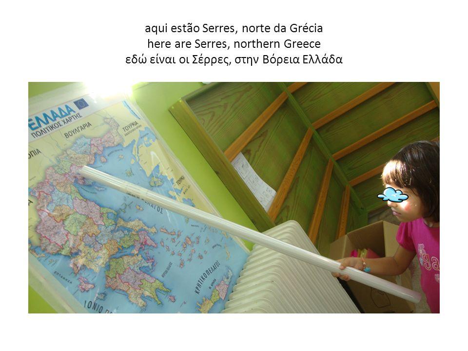 aqui estão Serres, norte da Grécia here are Serres, northern Greece εδώ είναι οι Σέρρες, στην Βόρεια Ελλάδα