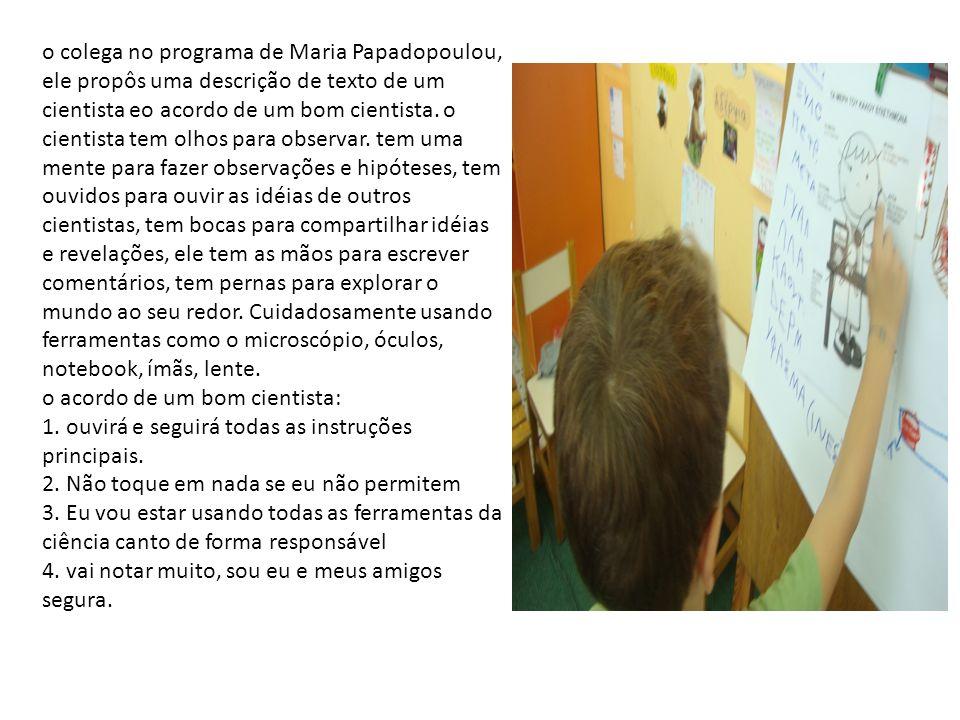 o colega no programa de Maria Papadopoulou, ele propôs uma descrição de texto de um cientista eo acordo de um bom cientista. o cientista tem olhos par