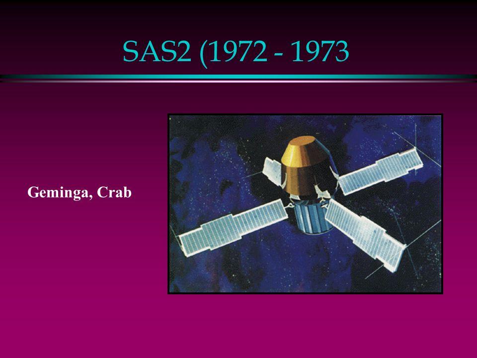 SAS2 (1972 - 1973 Geminga, Crab