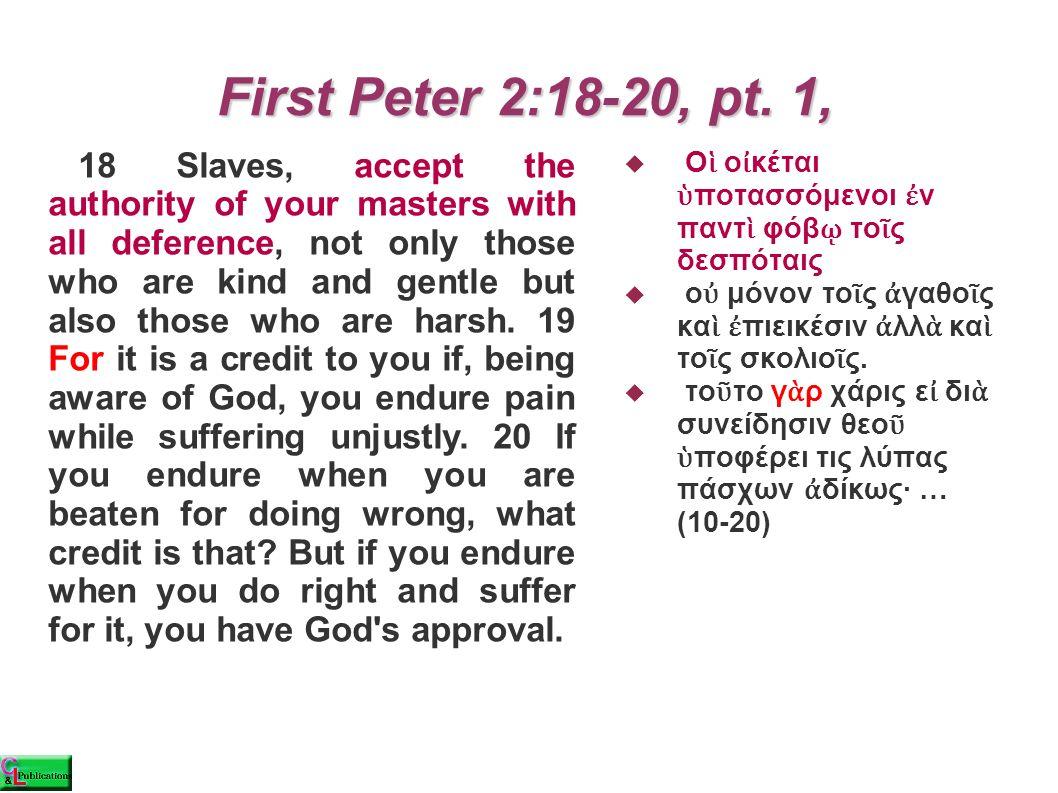 First Peter 2:18-20, pt.