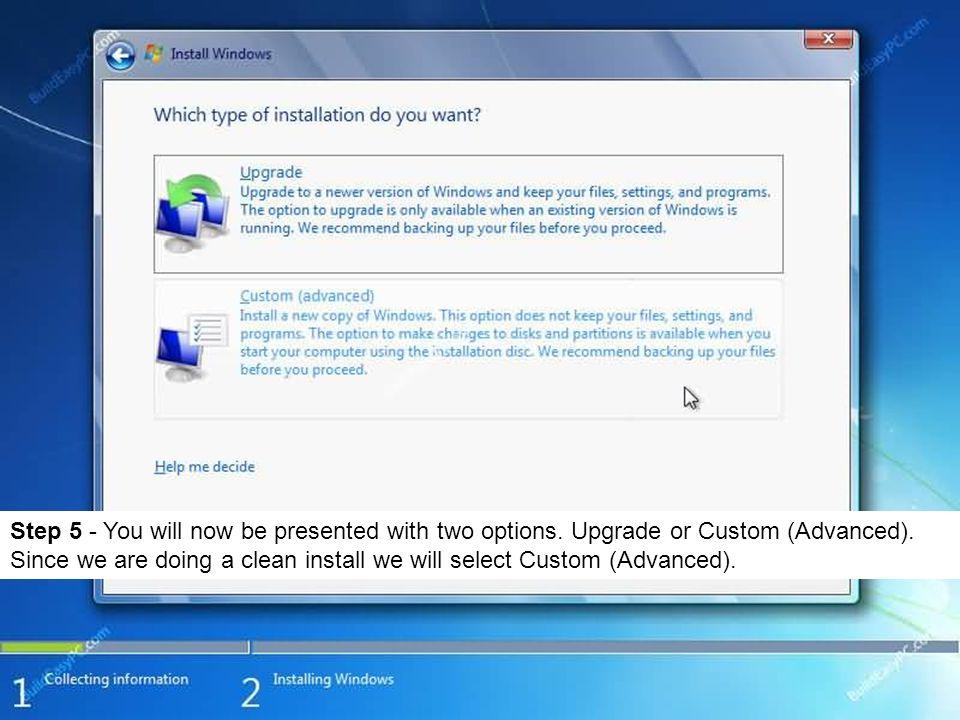 Step 6 - Choose where you would like to INSTALL Windows 7.