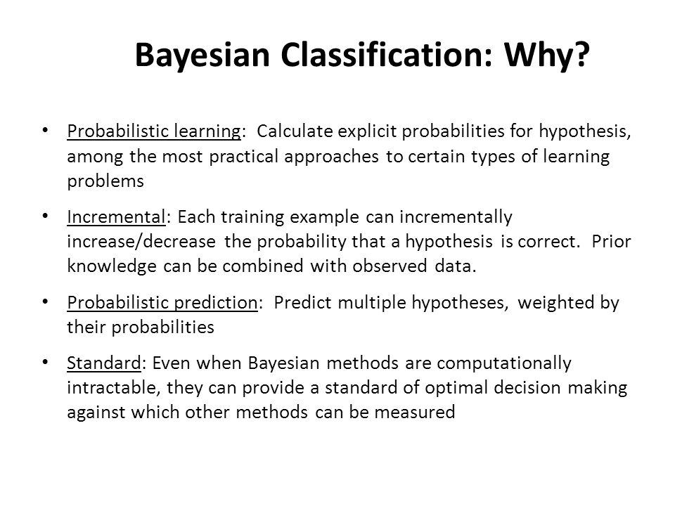 Bayesian Classification: Why.