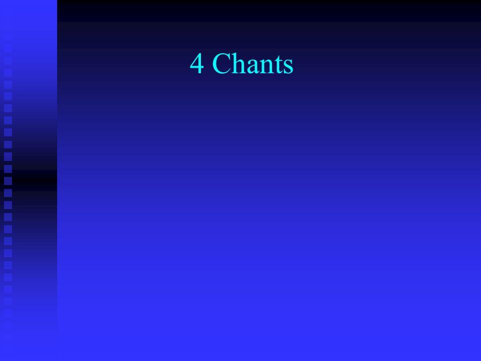 4 Chants
