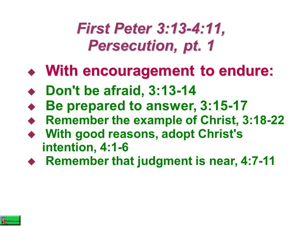 First Peter 5:5-11  ὁ μοίως, νεώτεροι, ὑ ποτάγητε πρεσβυτέροις.