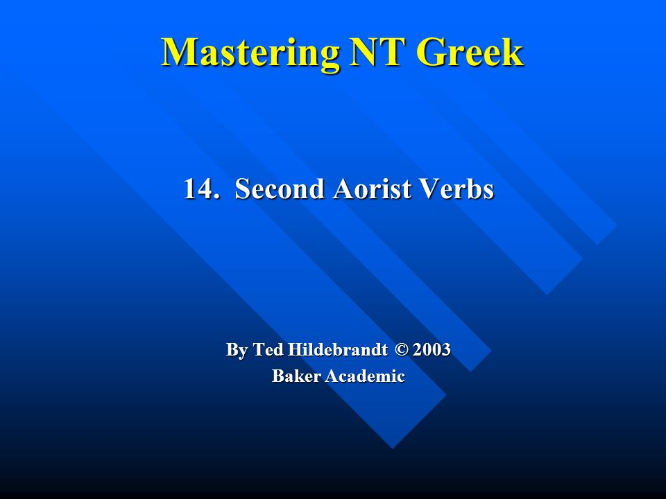 Aorist Stem Changes -- 10 to know ἀ πέρχομαι == ἀ π ῆ λθον (I departed) ἀ πέρχομαι == ἀ π ῆ λθον (I departed) ε ἰ έρχομαι == ε ἰ σ ῆ λθον (I entered) ε ἰ έρχομαι == ε ἰ σ ῆ λθον (I entered) ἐ ξέρχομαι == ἐ ξ ῆ λθον (I went out) ἐ ξέρχομαι == ἐ ξ ῆ λθον (I went out) ἀ ποθν ῄ σκω == ἀ πέθανον (I died) ἀ ποθν ῄ σκω == ἀ πέθανον (I died) βάλλω == ἔ βαλον (I threw) βάλλω == ἔ βαλον (I threw)