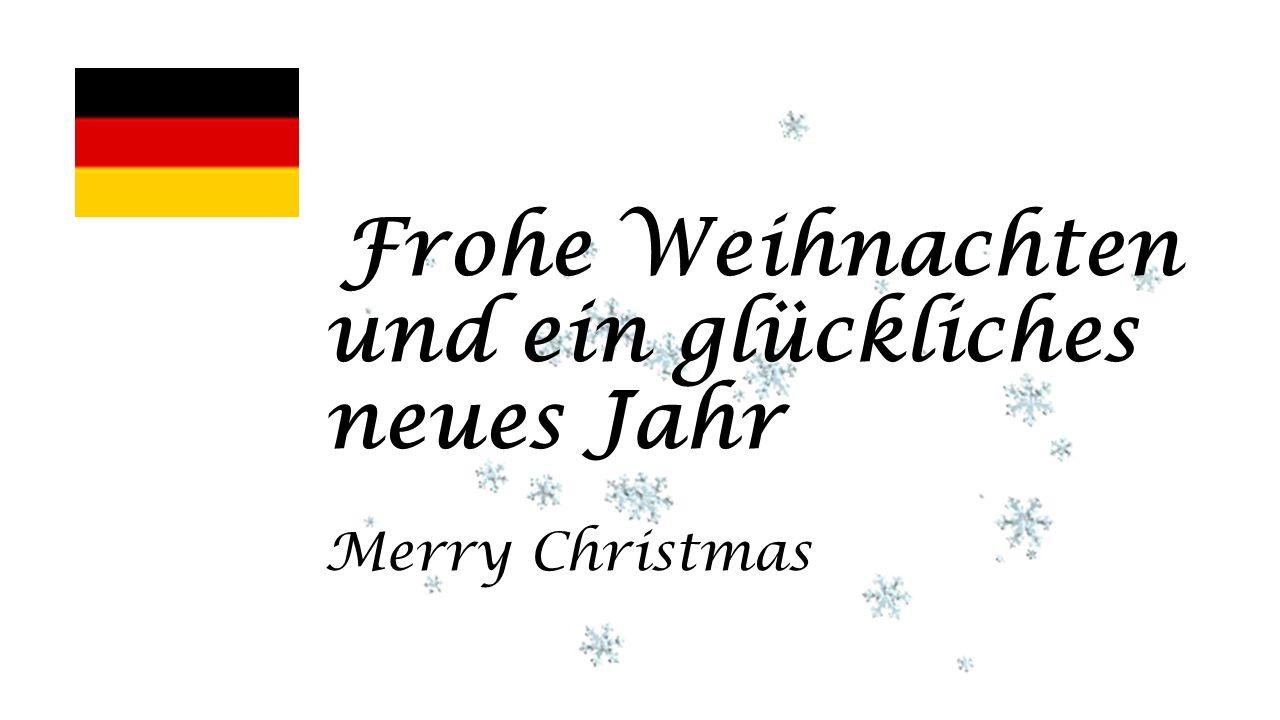 Frohe Weihnachten und ein glückliches neues Jahr Merry Christmas