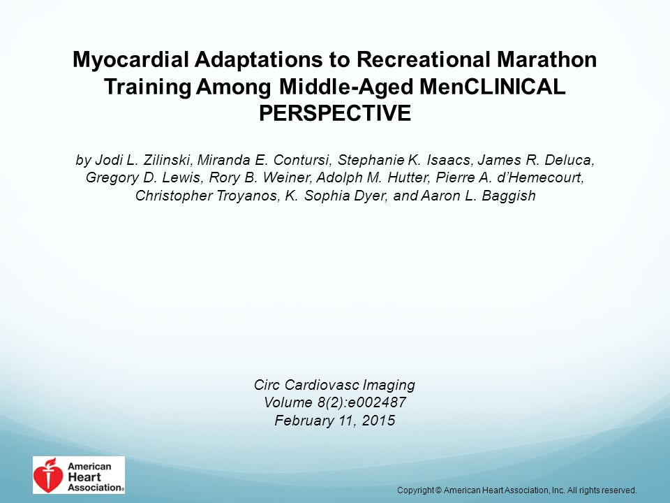 Myocardial Adaptations to Recreational Marathon Training Among Middle-Aged MenCLINICAL PERSPECTIVE by Jodi L. Zilinski, Miranda E. Contursi, Stephanie