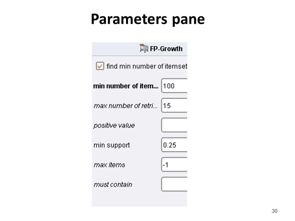 Parameters pane 30