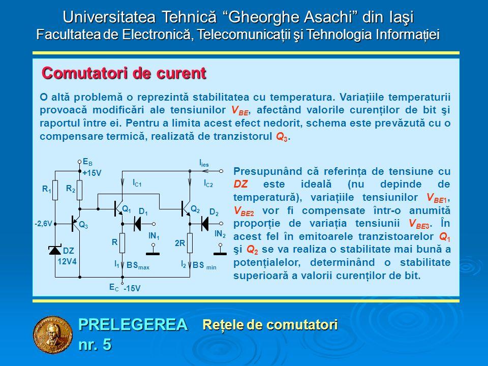 """PRELEGEREA nr. 5 Universitatea Tehnică """"Gheorghe Asachi"""" din Iaşi Facultatea de Electronică, Telecomunicaţii şi Tehnologia Informa ţ iei Reţele de com"""