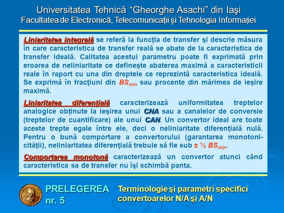 """PRELEGEREA nr. 5 Universitatea Tehnică """"Gheorghe Asachi"""" din Iaşi Facultatea de Electronică, Telecomunicaţii şi Tehnologia Informa ţ iei Terminologie"""