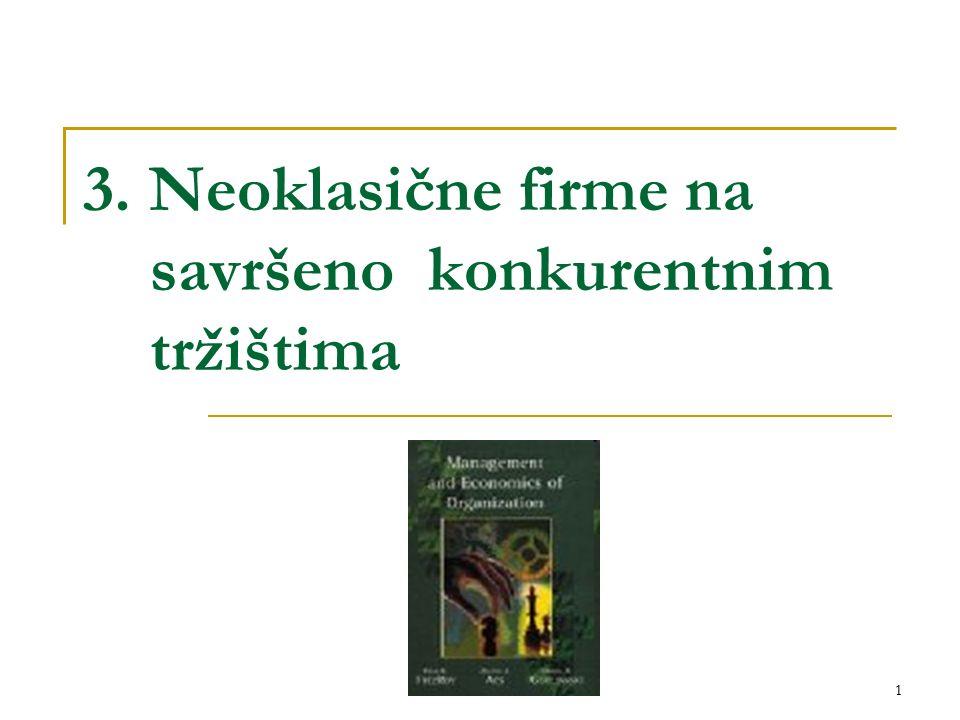 1 3. Neoklasične firme na savršeno konkurentnim tržištima