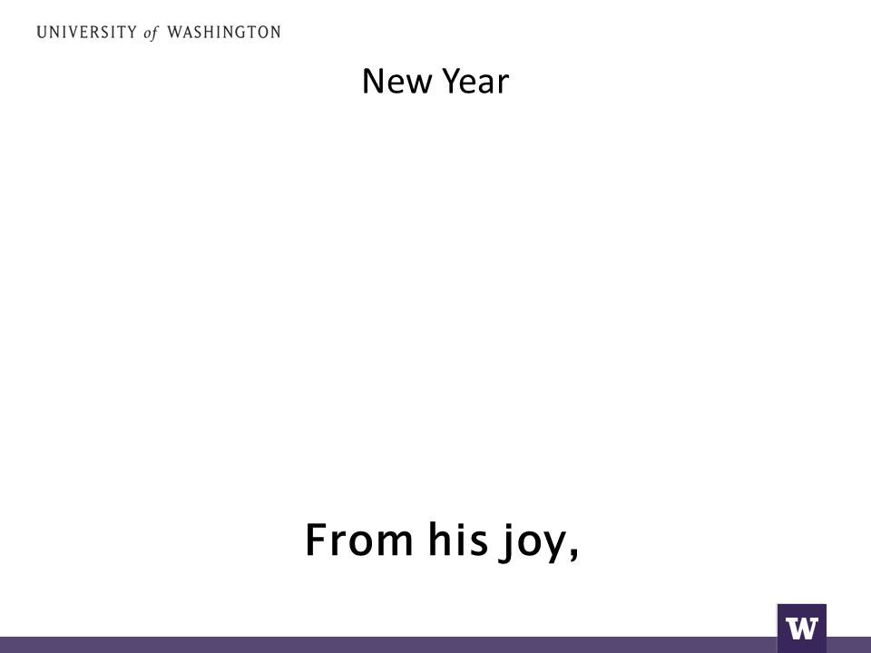 New Year From his joy,