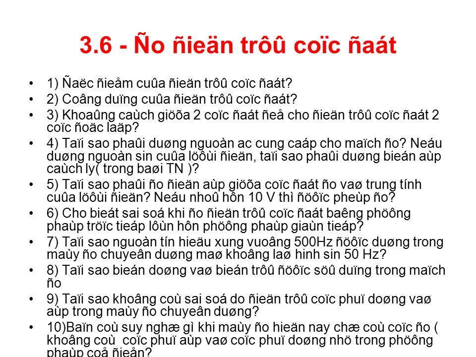 3.6 - Ño ñieän trôû coïc ñaát 1) Ñaëc ñieåm cuûa ñieän trôû coïc ñaát.